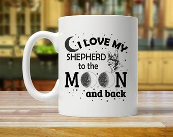 German Shepherd mom mug, German Shepherd gift, i love my German Shepherd, German Shepherd cup, german shepherd moon mug