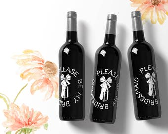 Will You Be My Bridesmaid Proposal custom Wine Bottle Labels Bridesmaid wine labels ask bridesmaid labels bridesmaid label