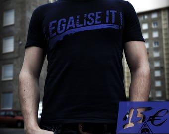 "T-shirt ""Legalised it"" man"