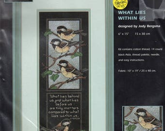 What Lies Within Us Chickadees Inspirational Counted Cross Stitch Kit