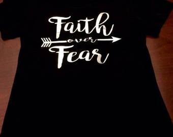 Faith over Fear t shirt