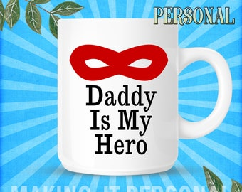 Daddy Is My Hero Personalised Mug Dad BIRTHDAY FATHERS DAY