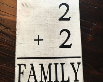 2 + 2= Family 2+ Family Family sign Family number sign Family Wood sign Gallery Wall sign
