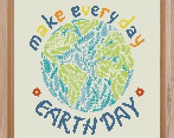 Make Every Day EARTH DAY cross stitch pattern Mother Earth xStitch gift Quote Cross Stitch Eco friendly gift Environmental wall art decor