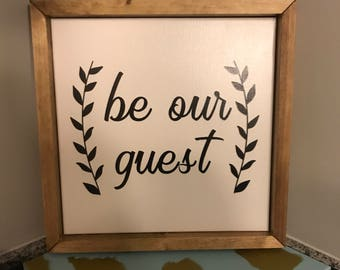 Be our guest canvas with wood frame.