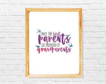 Only the best parents get promoted to grandparents print, Original pregnancy announcement, Grandparents pregnancy print gift
