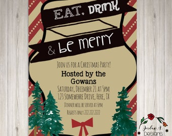 Christmas party invitation eat drink and be merry Christmas invitation Christmas dinner invitation christmas tree invitation digital file
