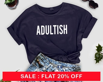 adultish, dark grey unisex tee,  adulting is hard shirt, funny graphic tee, adultish t-shirt, adultish shirt, adultish tee, adultish t shirt