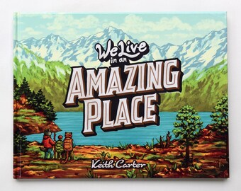 We Live in an Amazing Place - A Children's Book