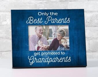 Grandparents To Be Frame, New Grandparents Frame, Gifts for Grandparents Picture Frame, Only the Best Parents Get Promoted Frame