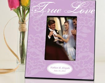 Personalized True Love Picture Frame - Wedding Photo Frames - Anniversary Picture Frames - Love Picture Frames - Couples Picture Frames