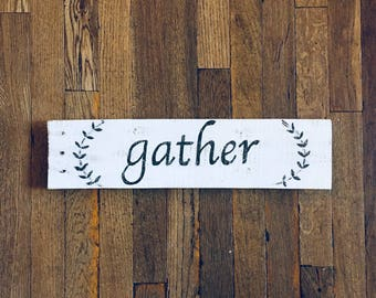 "Reclaimed Hand-Painted ""Gather"" Sign"
