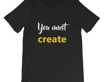 You must create Short-Sleeve Unisex T-Shirt