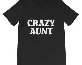 Crazy Aunt Short-Sleeve Unisex T-Shirt
