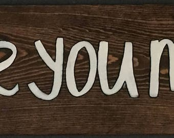 """Painted wood sign """"love you more"""""""