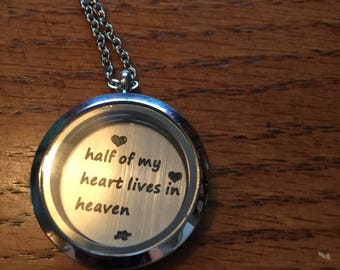 Half of my heart lives in heaven