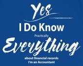 Accountant T Shirt I Know...