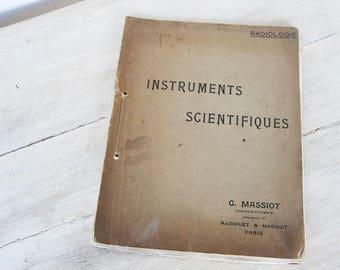 Vintage Medicine Instruments Scientifiques Radiologie G. Massiot, Paris, Rare
