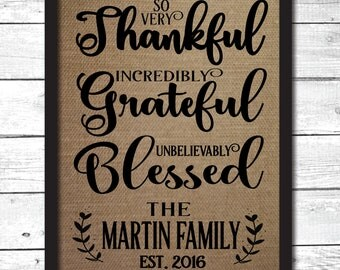thankful grateful blessed, personalized family sign, family name on burlap, burlap print, personalized burlap art, fall decoration, FM13