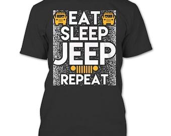 Eat Sleep Jeep Repeat T Shirt, Coolest Jeep T Shirt