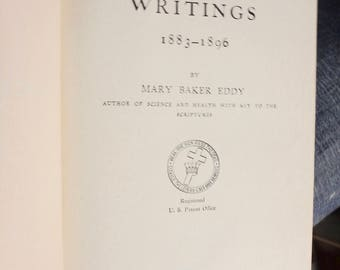 1924 edition -Miscellaneous Writings by Mary Baker Eddy 1883-1896