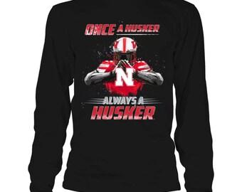 Nebraska Cornhuskers T-shirt - Once A Husker, Always A Husker - Gildan Long-sleeve T-shirt - Nebraska - Free Shipping - Officially Licensed