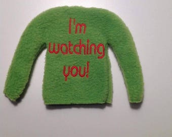 "Funny Elf Holiday Christmas Sweater / Shirt / Clothes - ""I'm watching you!"""