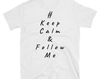 Keep Calm - short sleeve unisex t-shirt