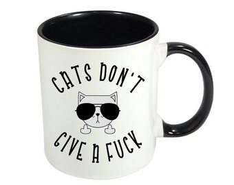 Cats Don't Give a Fuck / Funny Coffee Mugs / Funny Mugs / Cat Mug / Mugs with Sayings / Coffee Cup / Cat Lover Gift /