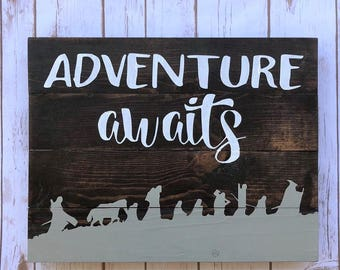 Adventure Awaits 14x18 sign - Lord of the Rings inspired