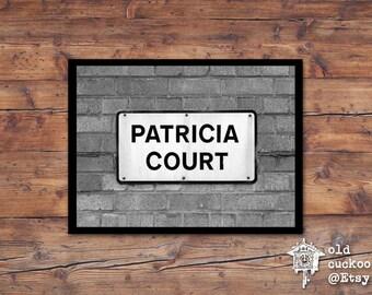 Patricia Court - London street sign print