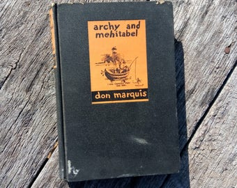 Archy and Mehitabel by Don Marquis--1944--Doubleday, Doran & Company, Inc. HC CHARMING ILLUSTRATIONS