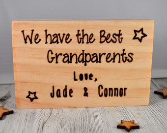 We have the best Grandparents freestanding sign