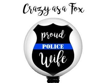 Proud Police Wife Retractable Badge Holder, Police TBL Badge Reel, Lanyard, Stethoscope ID Tag, Nurse, RN, Doctor, Teacher Gift
