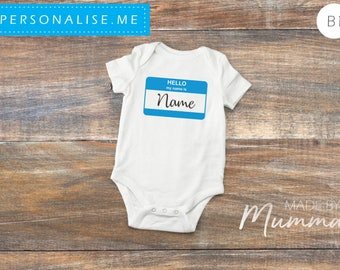 Hello My Name Is, New Baby Bodysuit, Personalised Baby Onesie