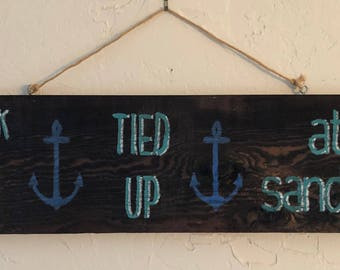 Tied Up at The Sand Bar