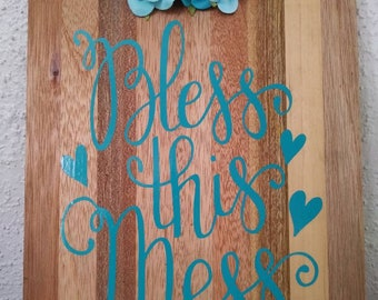 Bless this Mess Wall Sign