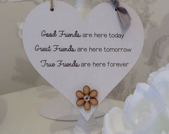 Good Friends Plaque Shabby Chic Sign Birthday Gift Heart