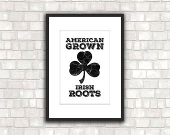 irish roots american grown poster st patrick's day