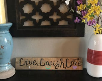 "Handmade Wooden Sign: ""Live, Laugh, Love"""