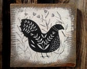 Beautiful Chicken Painting on Salvaged Wood