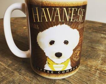 Havanese dog Coffee company graphic art MUG 15 oz ceramic coffee mug
