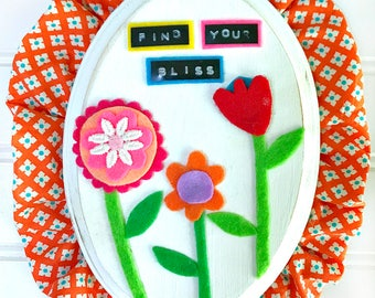 Find Your Bliss -- Mixed Media Wall Art