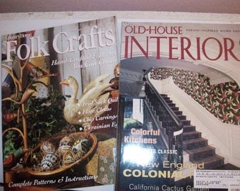 Two Vintage decorating magazines-Country Home Folk Crafts and Old House Interiors