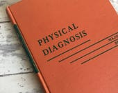 Vintage Medical Book -Physical Diagnosis Major and Delp -1950s Textbook