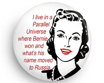 Funny Bernie Gift Magnet or PInback for the Bernie Supporter, Funny Bernie Gift PInback