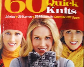 CLEARANCE 60 More Quick Knits 20 Hats 20 Scarves 20 Mittens in Cascade 220 Sport