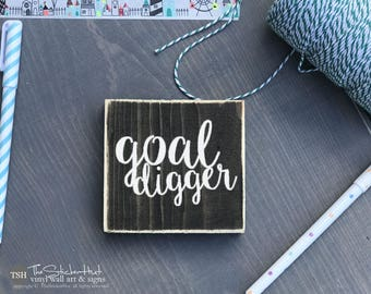 Goal Digger Mini Block Sign - Home Decor - Wood Sign - Wooden Signs - Wall Art - Sayings - Quotes - Small MiniBlock M001