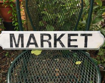 Not Huge Vintage-Style Wood Market Sign