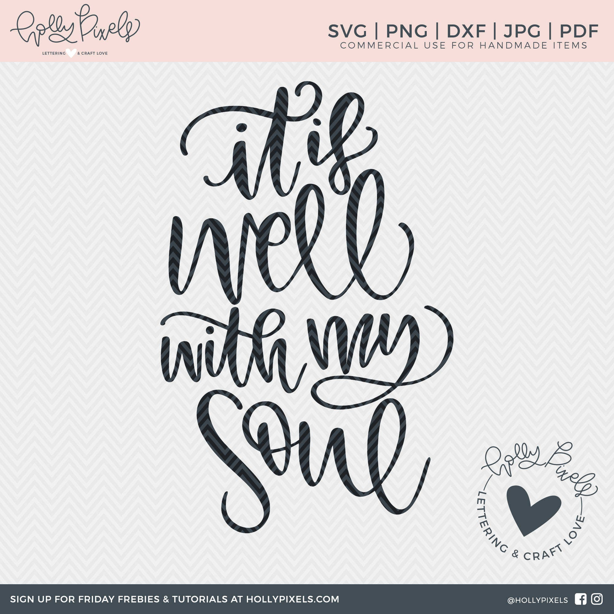 It Is Well With My Soul SVG Cut File Sayings For Christian